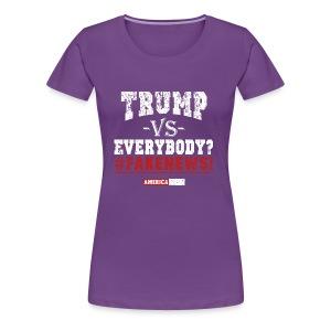 LP Trump VS Everybody 2.0 - Women's Premium T-Shirt