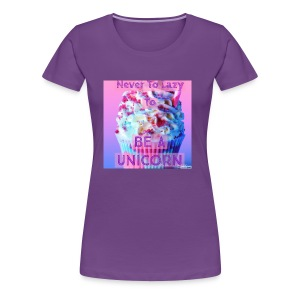 Never To Lazy To Be A Unicorn - Women's Premium T-Shirt