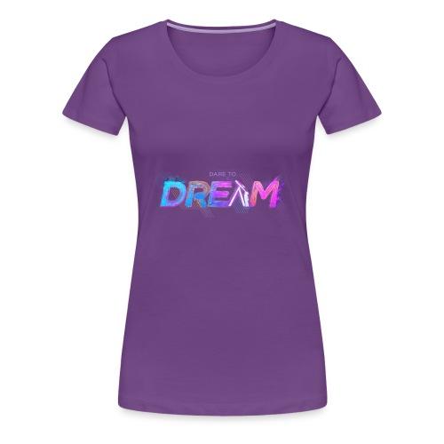 The Dream - Women's Premium T-Shirt
