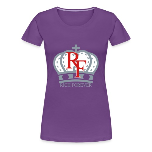 Rich forever Crown 3 5 - Women's Premium T-Shirt