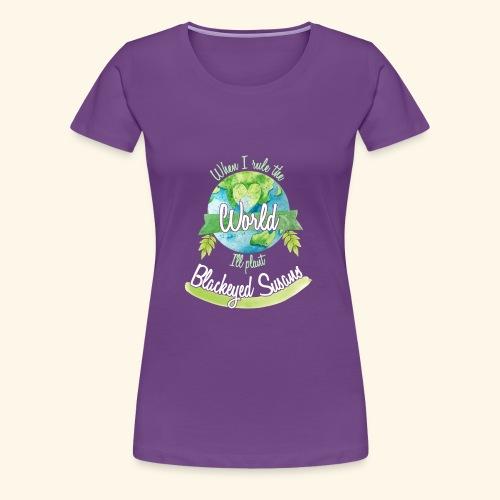 Blackeyed Susaus World Ruler - Women's Premium T-Shirt