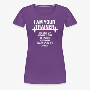 Personal trainer design funny tshirt - Women's Premium T-Shirt