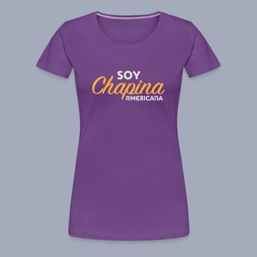Soy Chapina Americana – light - Women's Premium T-Shirt
