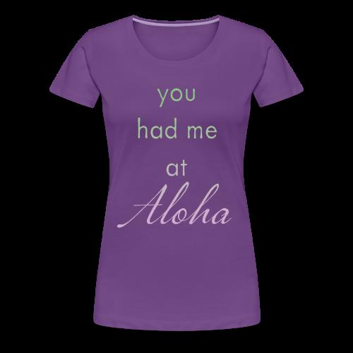 ALOHA - Women's Premium T-Shirt