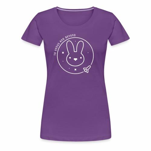 Space Bunny - To Venus And Beyond - Women's Premium T-Shirt