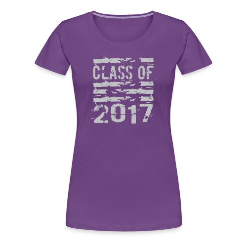 Class of 2017 Cool Grunge Typography - Women's Premium T-Shirt
