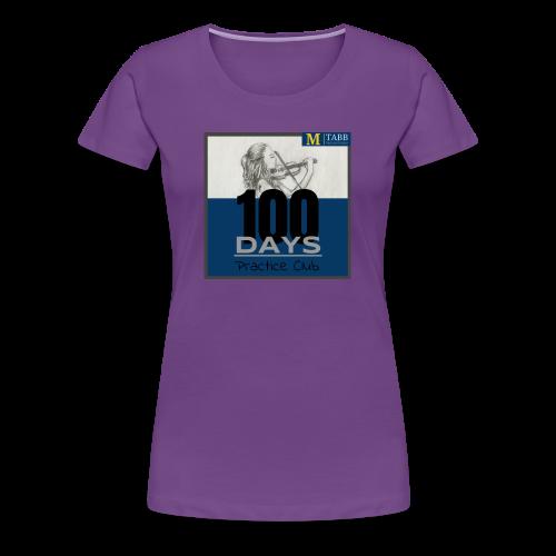 100 Days, Original Design - Women's Premium T-Shirt
