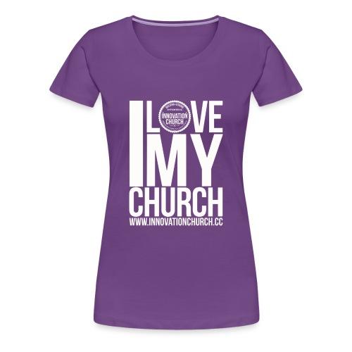 i_love_my_church_White_ - Women's Premium T-Shirt