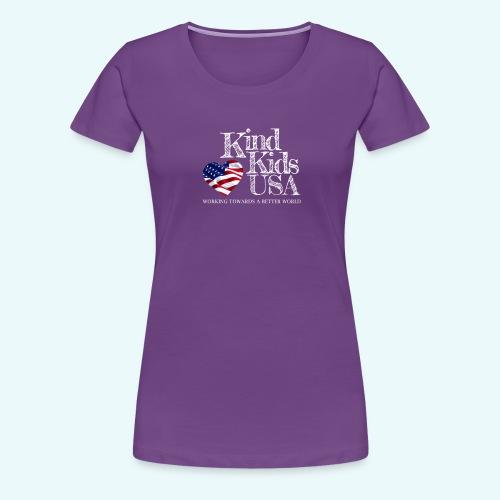 Kind Kids USA - Women's Premium T-Shirt
