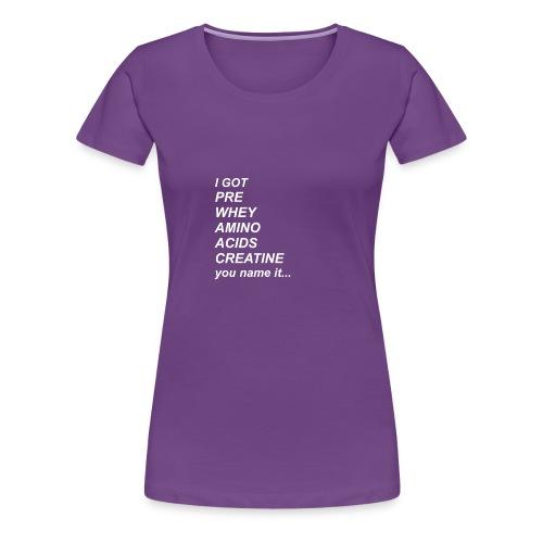I GOT - Women's Premium T-Shirt
