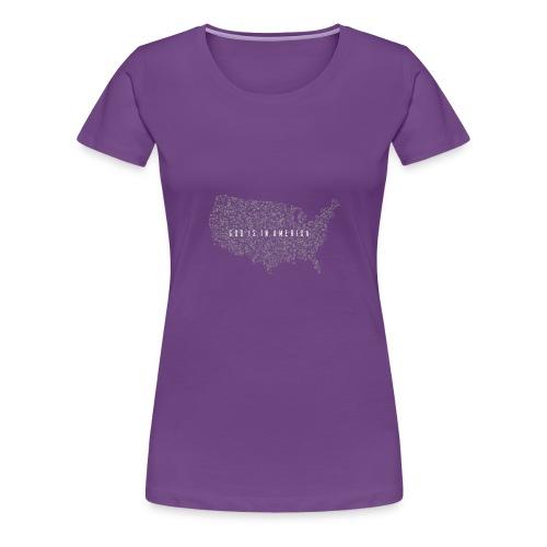 God is in America - Women's Premium T-Shirt
