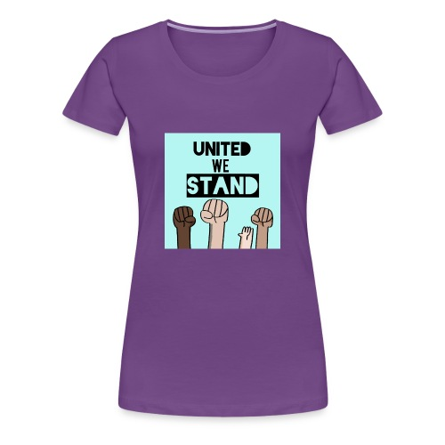United we stand - Women's Premium T-Shirt
