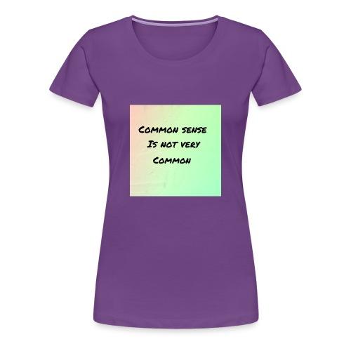 Uncommon sense - Women's Premium T-Shirt