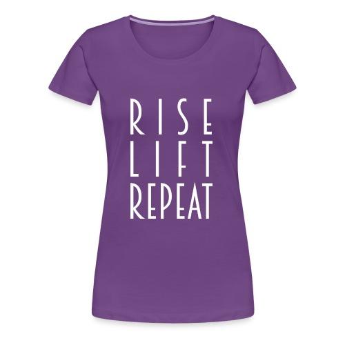 Rise, lift and repeat - Women's Premium T-Shirt