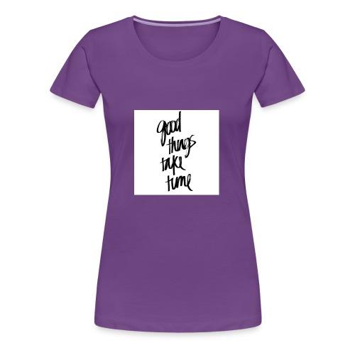 GOOD THINGS phonecase - Women's Premium T-Shirt