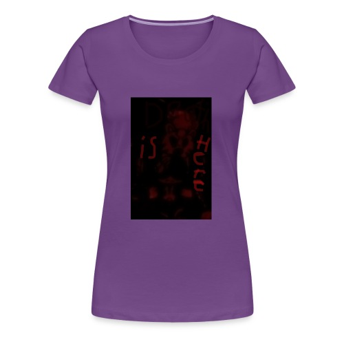 Death is here mercy hacked by: Lildeadpool2X - Women's Premium T-Shirt