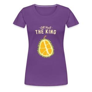 the king fruit - Women's Premium T-Shirt