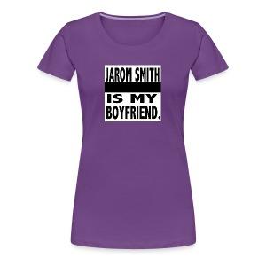 Jarom IS MY BOYFRIEND WORDS - Women's Premium T-Shirt