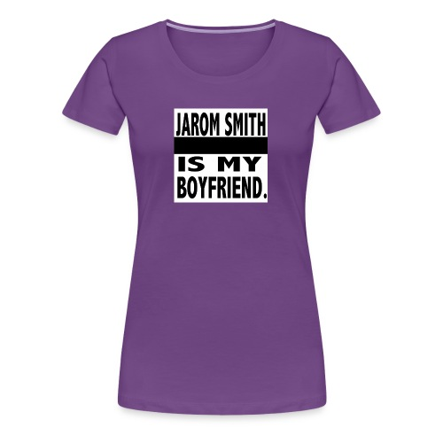 Jarom IS MY BOYFRIEND WORDS - Women's Premium T-Shirt