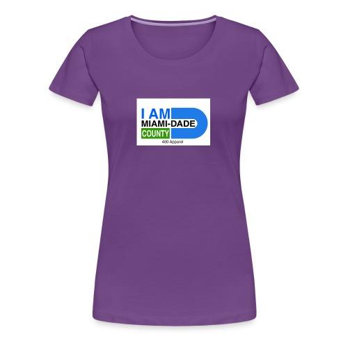 I Am Miami_Dade - Women's Premium T-Shirt