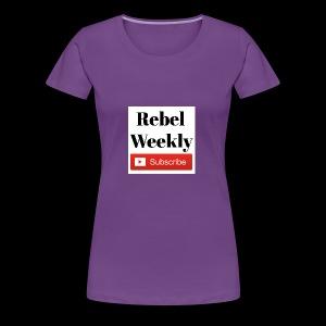 Rebel Weekly - Women's Premium T-Shirt