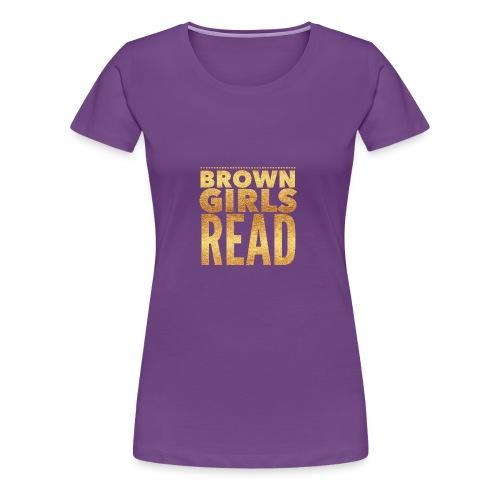 Brown Girls Read - Women's Premium T-Shirt
