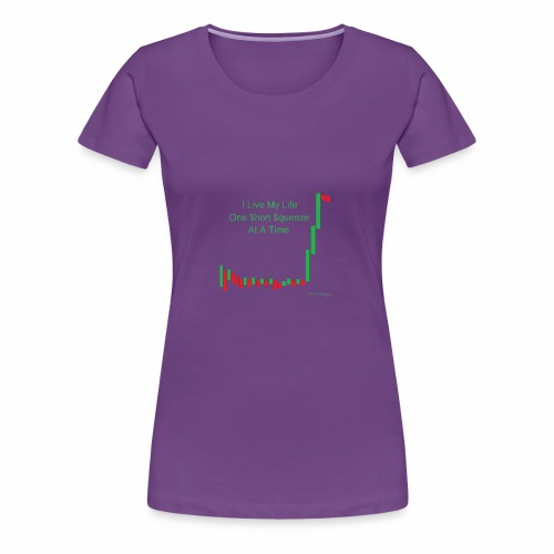 I live my life one short squeeze at a time - Women's Premium T-Shirt