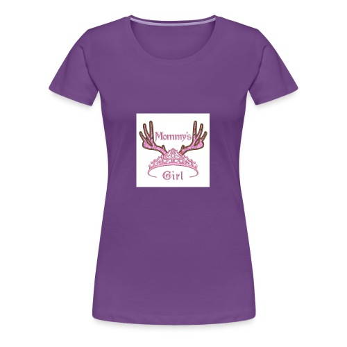 Mommys Girl Tiara with Antlers Hunting Applique Ma - Women's Premium T-Shirt