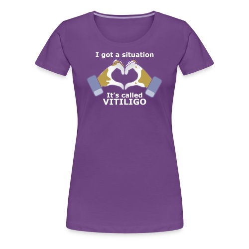 I got a situation, It's called VITILIGO - Women's Premium T-Shirt