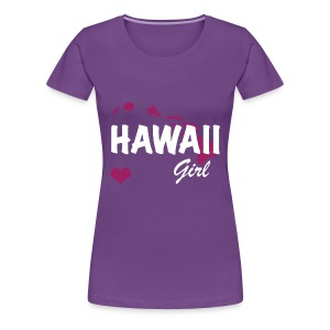 Hawaii Girls - Women's Premium T-Shirt