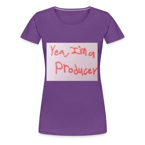 Yea, I'm a Producer - Women's Premium T-Shirt