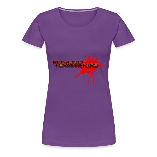 Reckless Terminators - Women's Premium T-Shirt