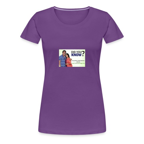 did you know - Women's Premium T-Shirt