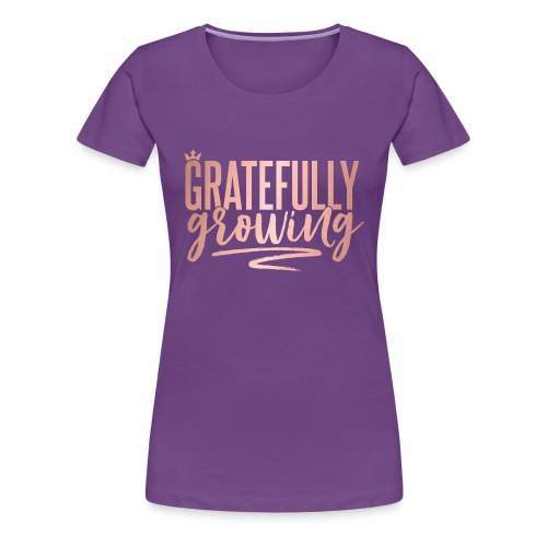 Gratefully Growing - You Shine - Women's Premium T-Shirt