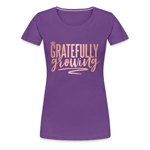 Gratefully Growing - You Shine - Women's Premium T-Shirt