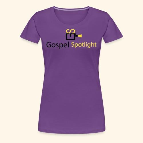 Gospel Spotlight - Women's Premium T-Shirt