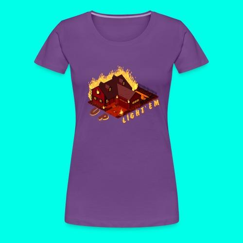 LIGHT'EM UP - Women's Premium T-Shirt