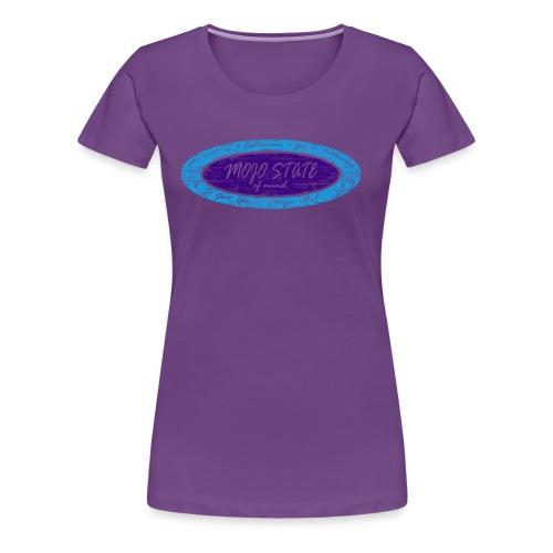MOJO STATE of mind - Women's Premium T-Shirt
