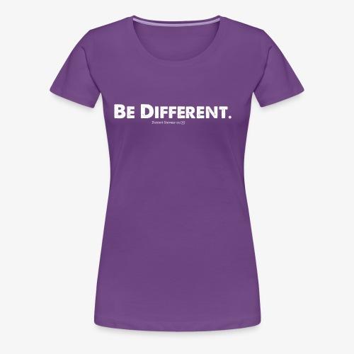 Be Different // Forrest Stevens Official merch. - Women's Premium T-Shirt
