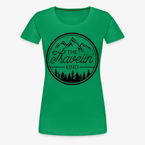 The Travelin Kind - Women's Premium T-Shirt