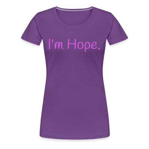 I'm Hope Premium T-shirt Love - Women's Premium T-Shirt