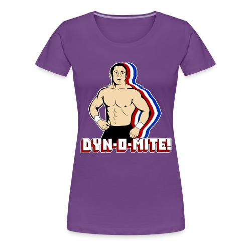 Dyn-O-Mite! - Women's Premium T-Shirt