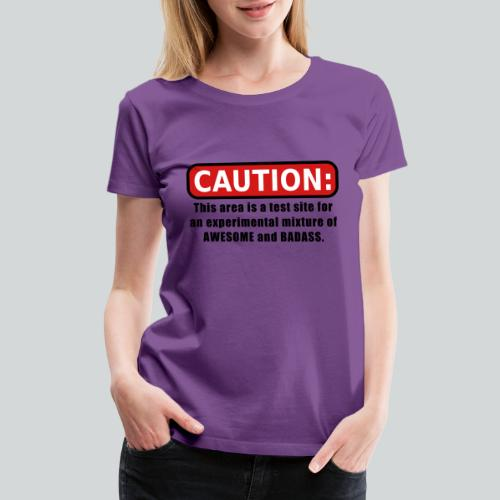 Awesome and Badass - Women's Premium T-Shirt