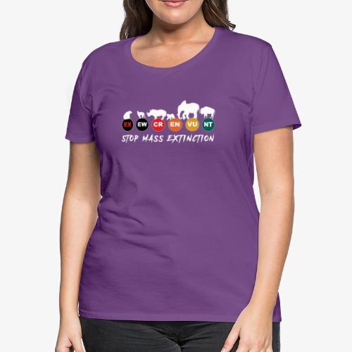 Stop mass extinction ! - Women's Premium T-Shirt