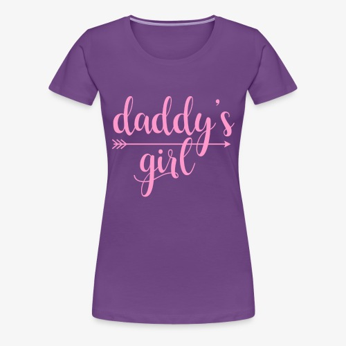 daddy's girl - Women's Premium T-Shirt
