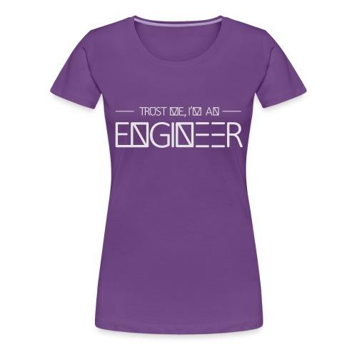 tust_me_-_engineer - Women's Premium T-Shirt