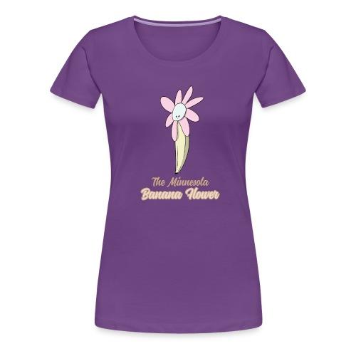 The Minnesota Banana Flower - Women's Premium T-Shirt