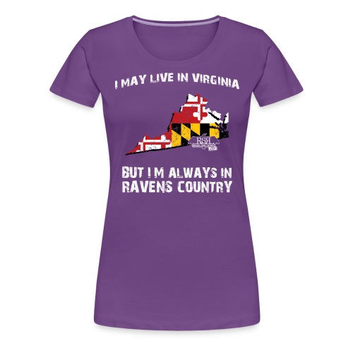 RavensCountryTee Virginia 07 07 1 png - Women's Premium T-Shirt