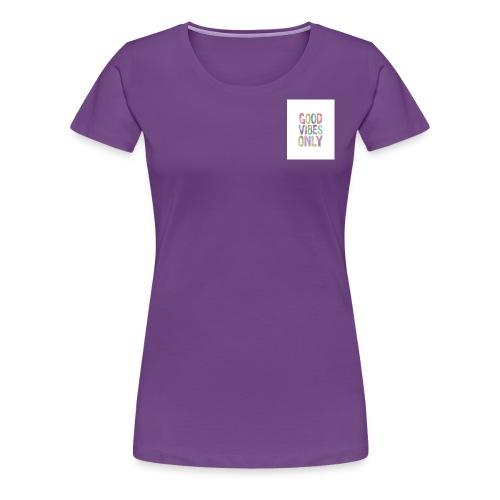 good vibes - Women's Premium T-Shirt
