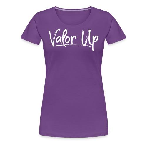 Valor Up - Women's Premium T-Shirt